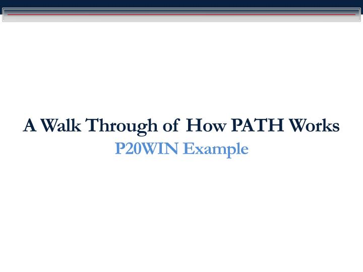 A Walk Through of How PATH Works