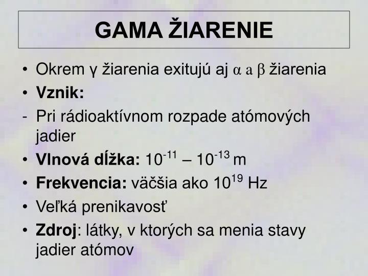 GAMA ŽIARENIE