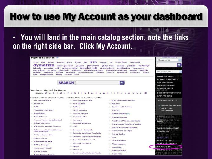 How to use My Account as your dashboard