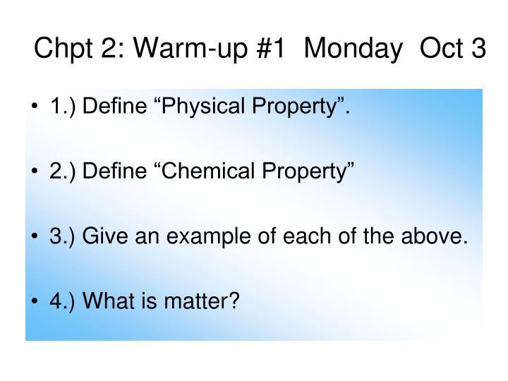 Chpt 2: Warm-up #1  Monday  Oct 3
