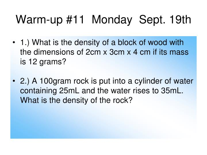Warm-up #11  Monday  Sept. 19th