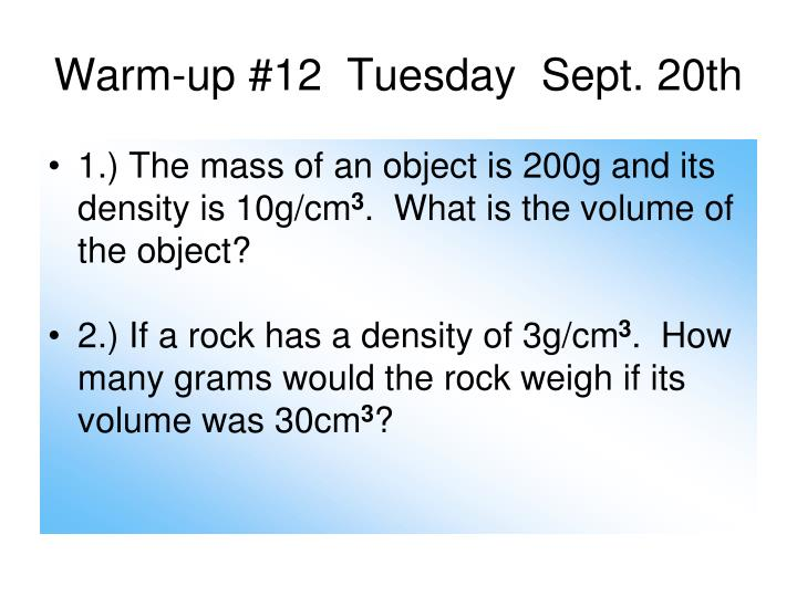 Warm-up #12  Tuesday  Sept. 20th