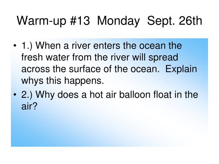 Warm-up #13  Monday  Sept. 26th