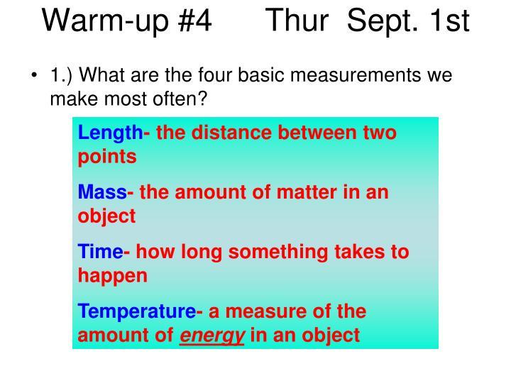 Warm-up #4      Thur  Sept. 1st