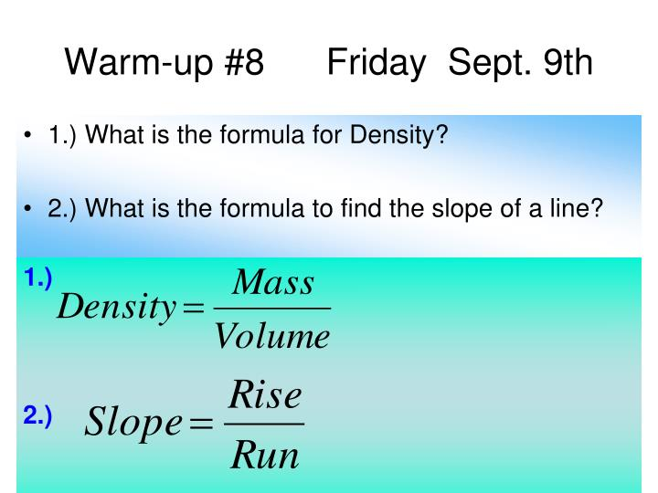 Warm-up #8      Friday  Sept. 9th