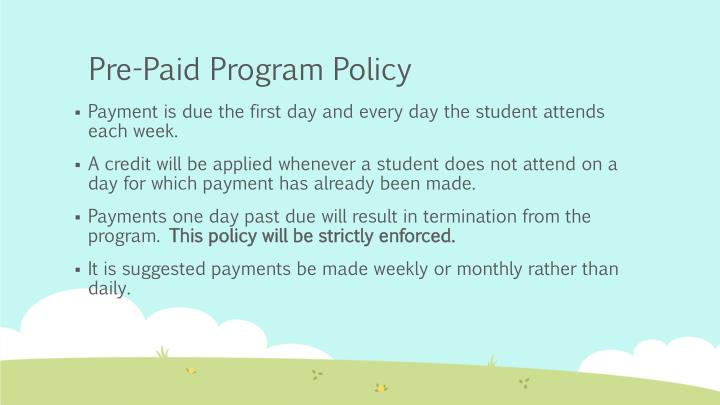 Pre-Paid Program Policy