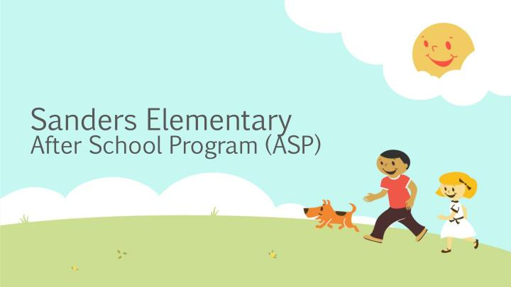 Sanders elementary after school program asp
