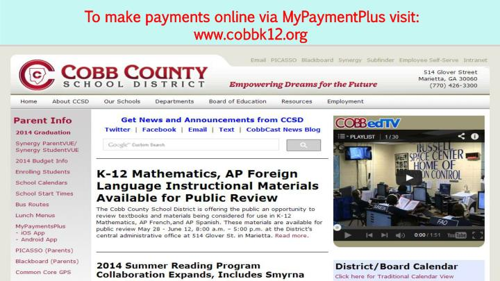 To make payments online via MyPaymentPlus visit: