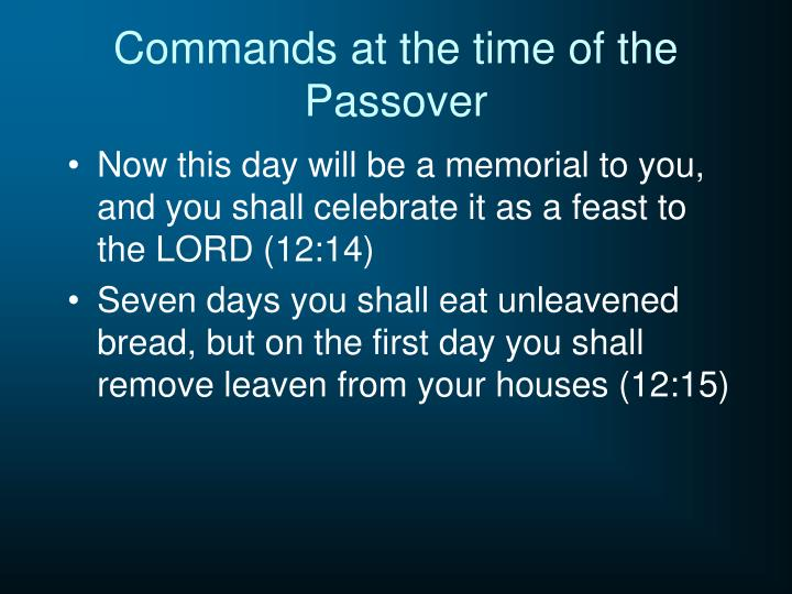 Commands at the time of the Passover