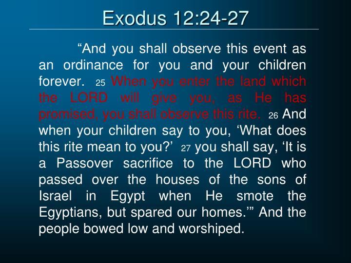 Exodus 12:24-27