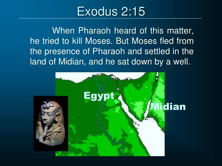 Exodus 2:15