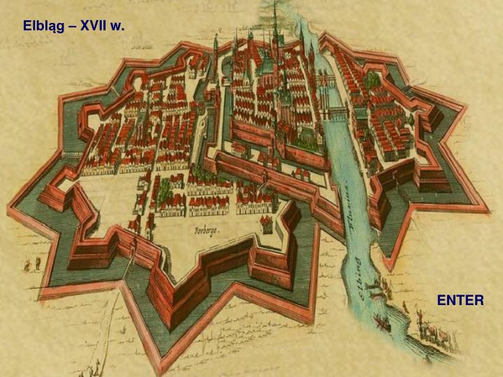 Elbląg – XVII w.
