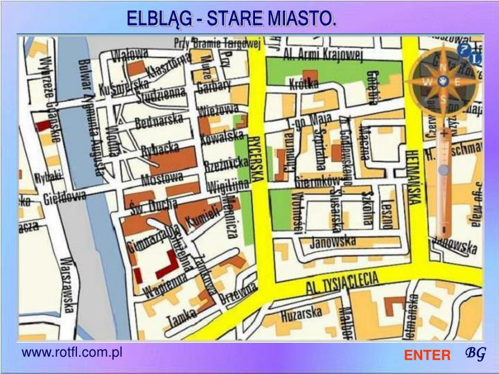 ELBLĄG - STARE MIASTO.