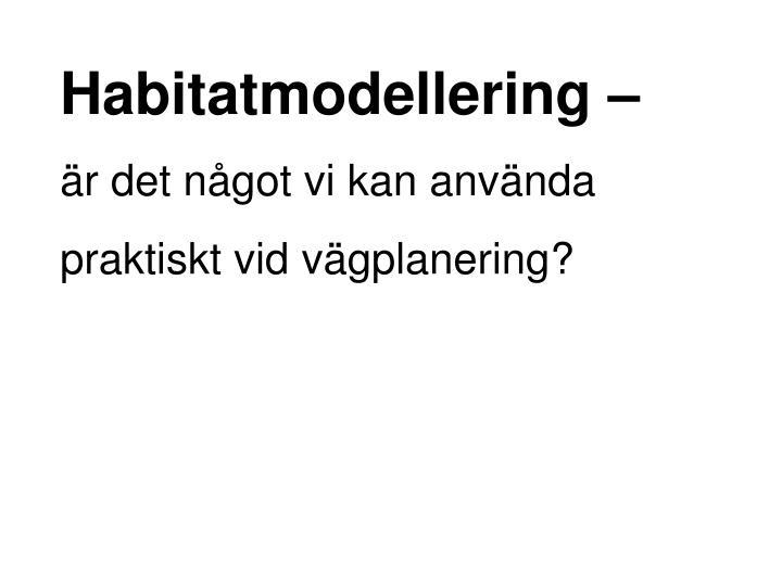 Habitatmodellering –