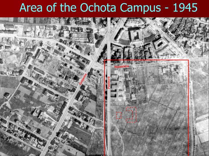 Area of the Ochota Campus - 1945