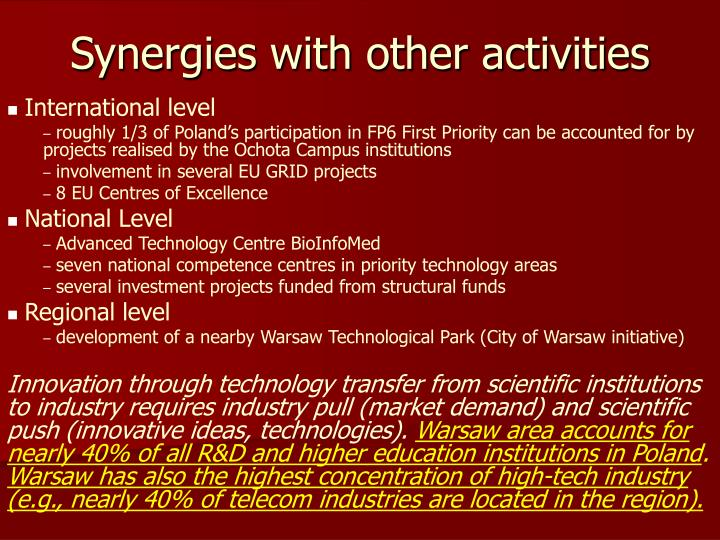 Synergies with other activities