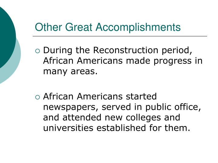 Other Great Accomplishments