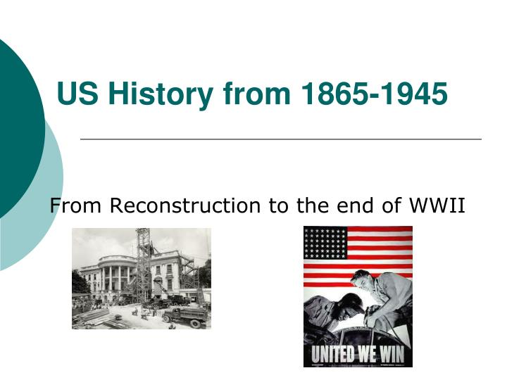 Us history from 1865 1945