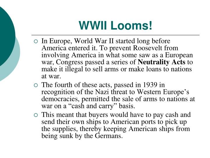 WWII Looms!