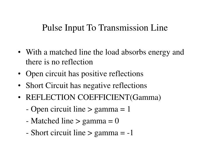 Pulse Input To Transmission Line
