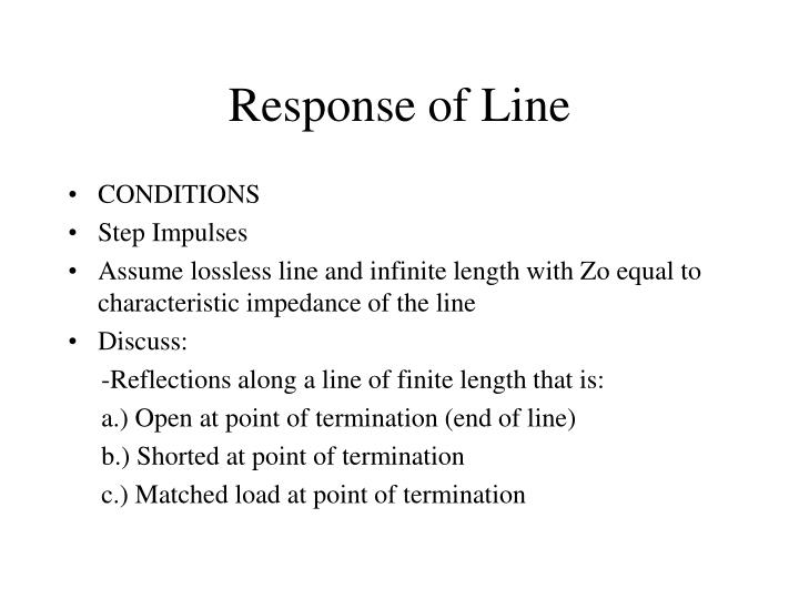 Response of Line