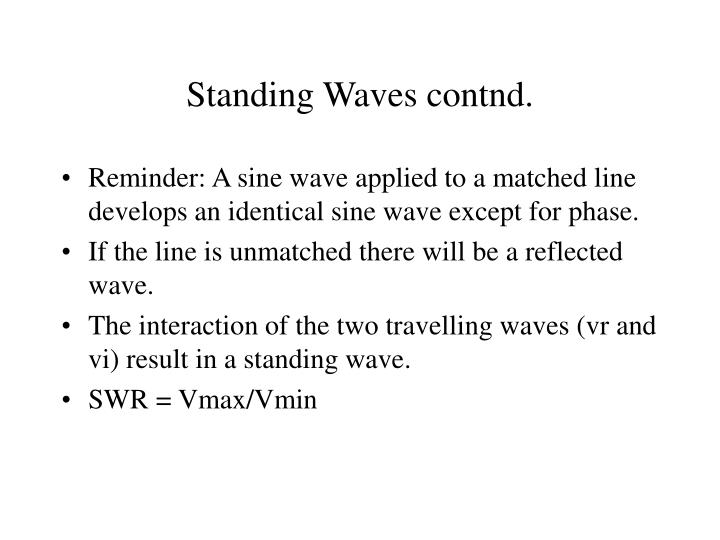Standing Waves contnd.