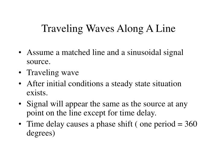 Traveling Waves Along A Line