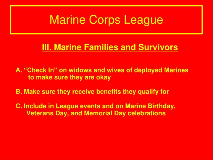 III. Marine Families and Survivors