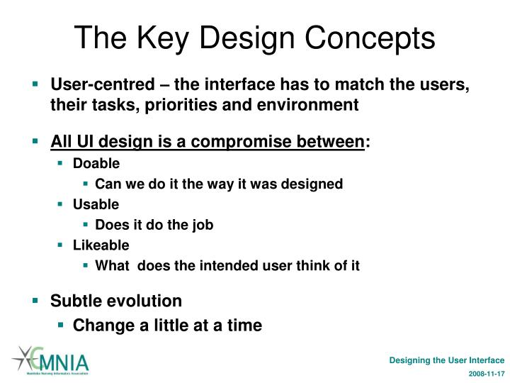 The Key Design Concepts