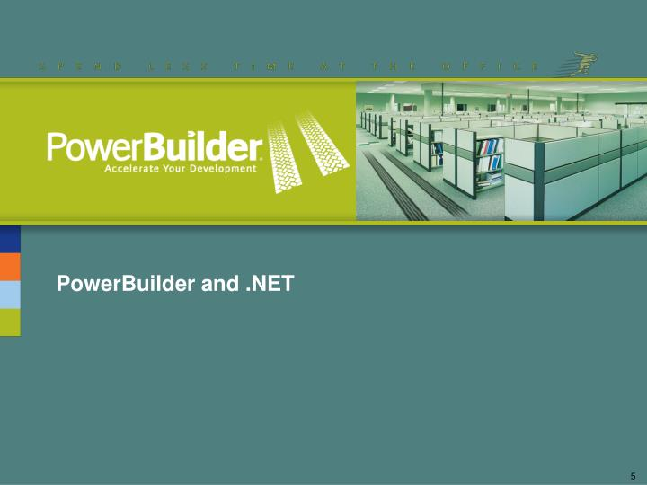 PowerBuilder and .NET