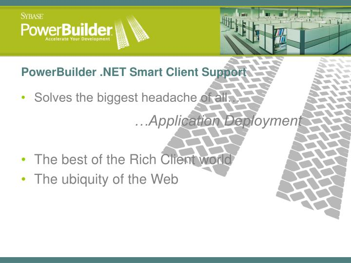 PowerBuilder .NET Smart Client Support