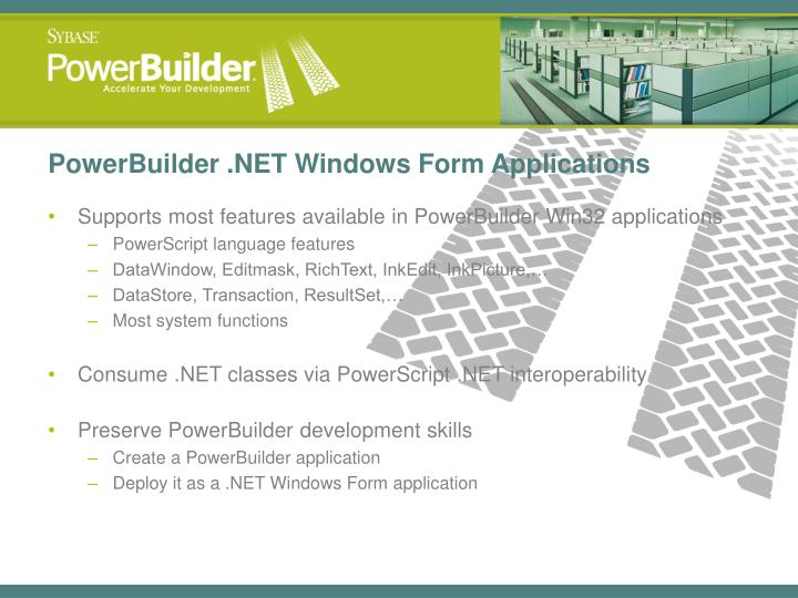 PowerBuilder .NET Windows Form Applications