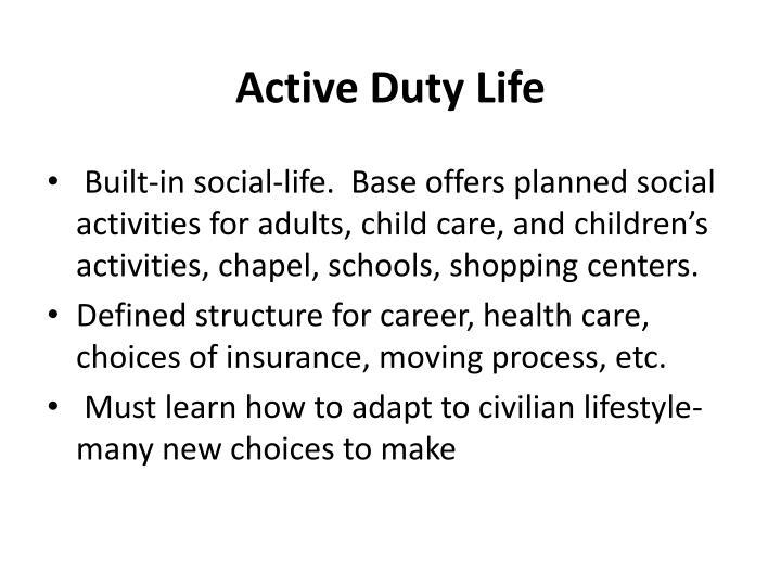 Active Duty Life