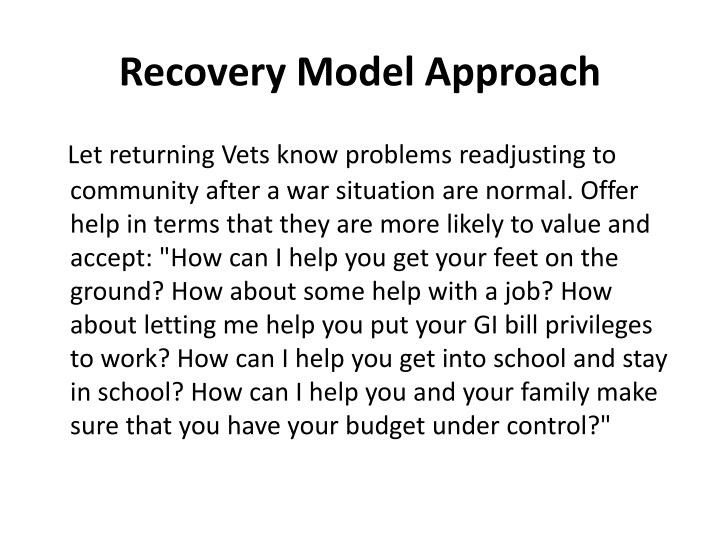 Recovery Model Approach