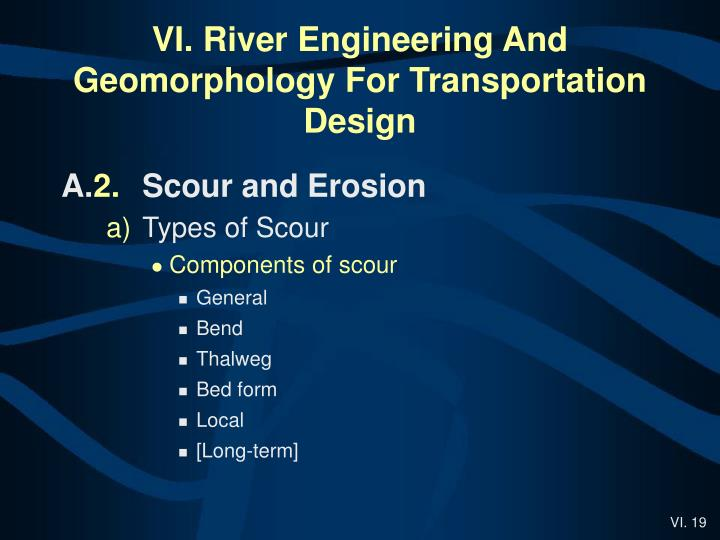 Ppt vi river engineering and geomorphology for transportation design powerpoint presentation for Transportation engineering planning and design