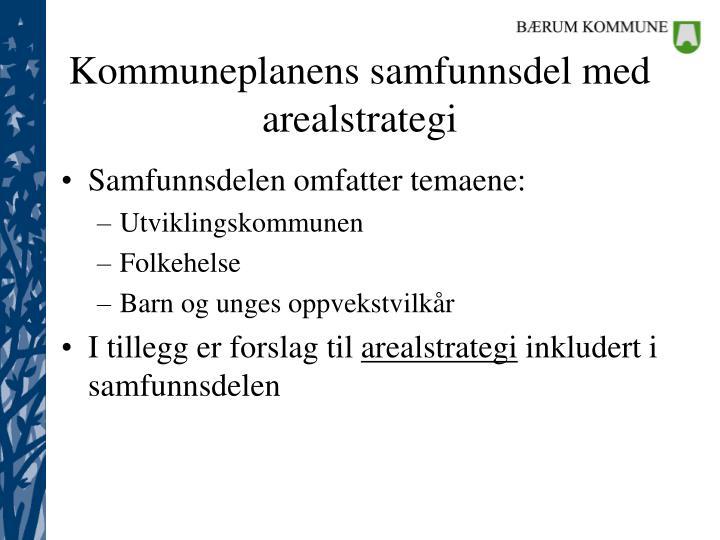 Kommuneplanens samfunnsdel med arealstrategi