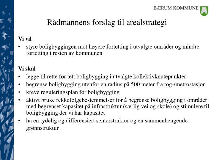 Rådmannens forslag til arealstrategi