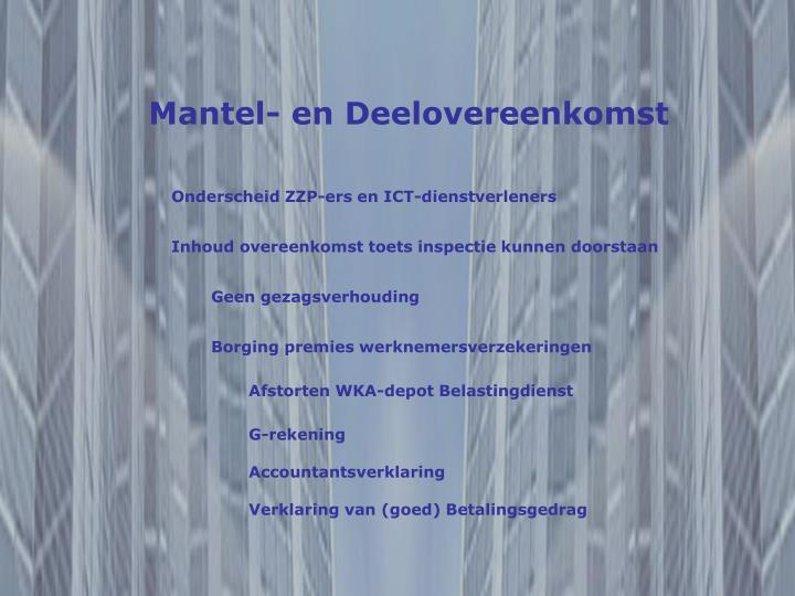 Mantel- en Deelovereenkomst