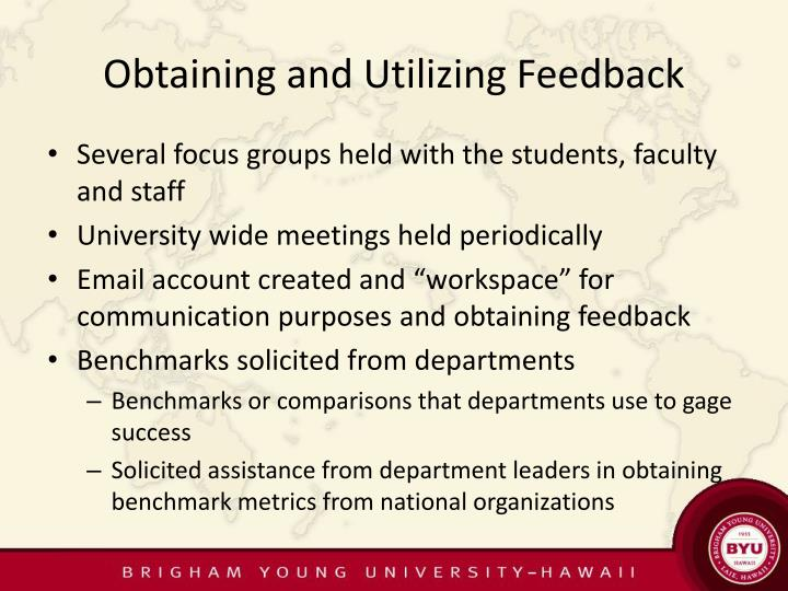 Obtaining and Utilizing Feedback