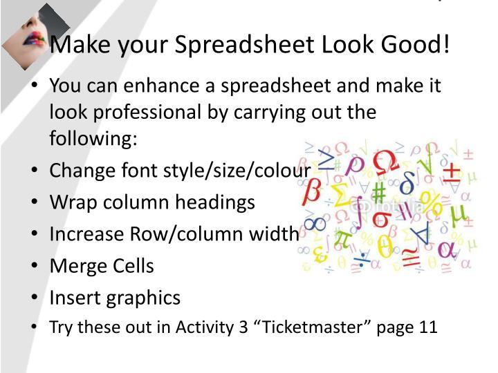 Make your Spreadsheet Look Good!