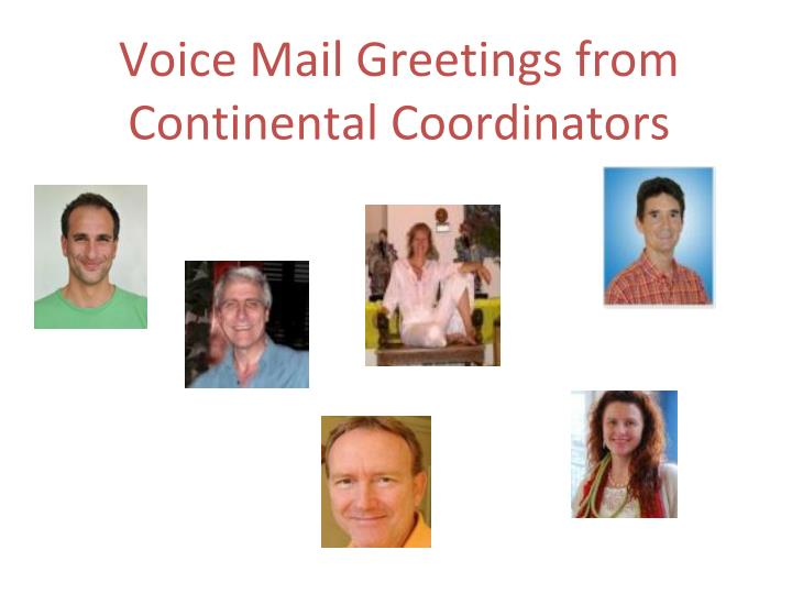 Voice Mail Greetings from Continental Coordinators