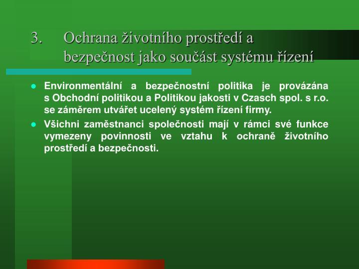 Ochrana životního prostředí a bezpečnost jako součást systému řízení
