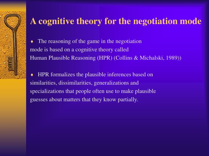 A cognitive theory for the negotiation mode