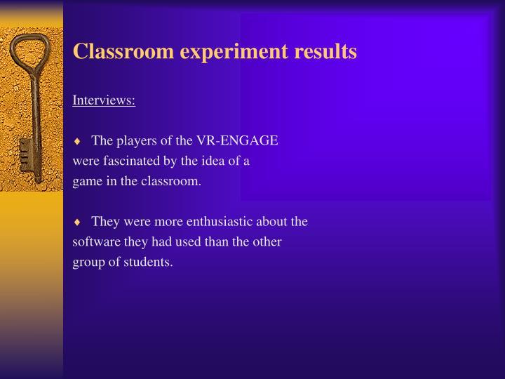 Classroom experiment results