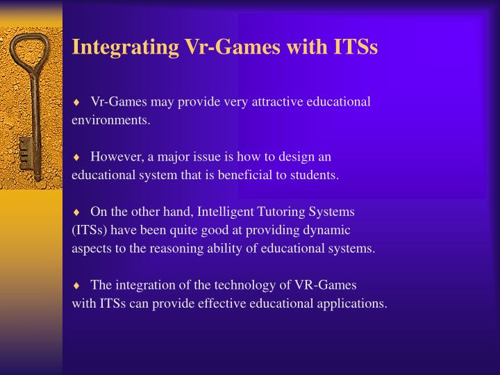 Integrating Vr-Games with ITSs