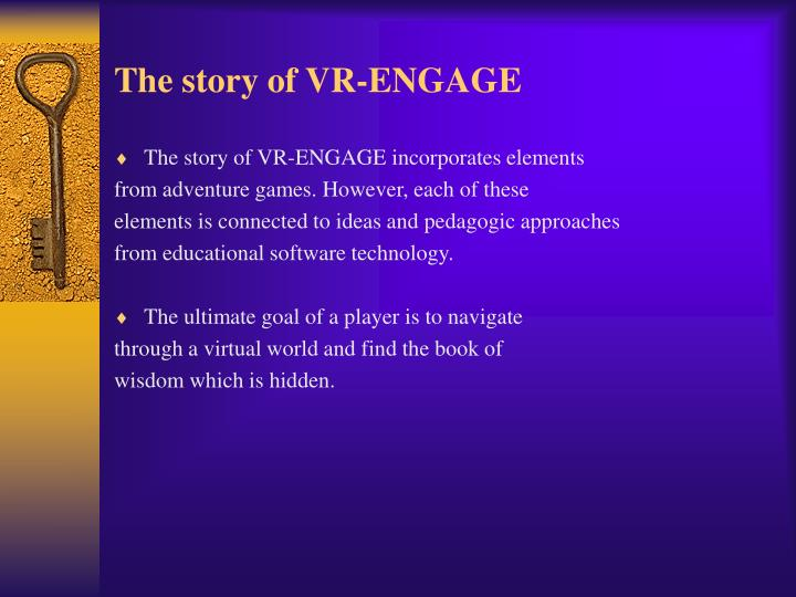The story of VR-ENGAGE