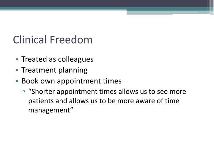Clinical Freedom