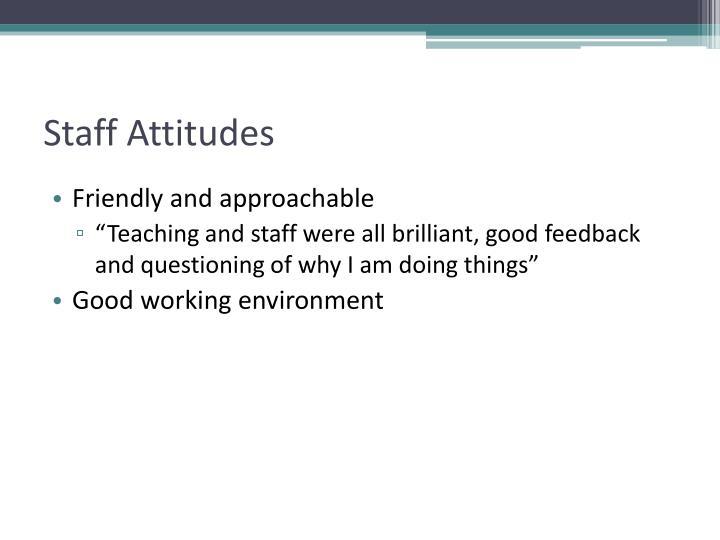 Staff Attitudes