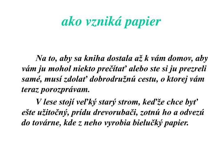 ako vzniká papier