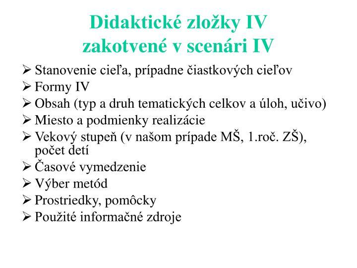 Didaktické zložky IV